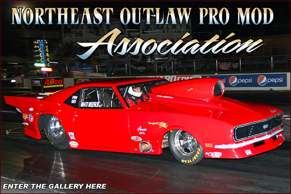 Northeast Outlaw Pro Mods Super Saturday