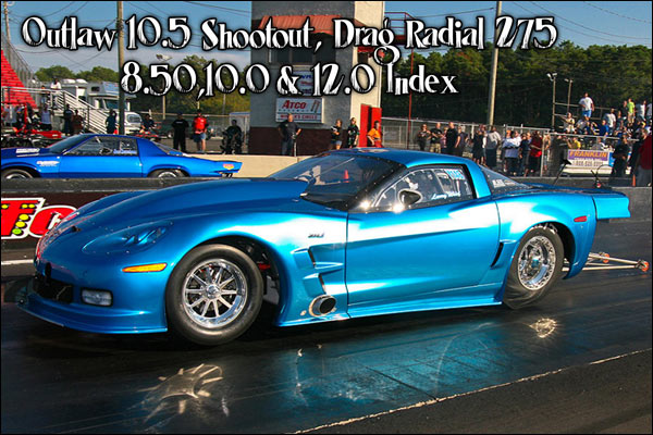 Outlaw 10.5 Corvette, Drag Radial, Index Drag Racing